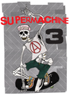 Supermachine Issue Three