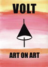VOLT: ART ON ART SPRING 2009