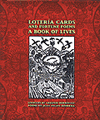 Loteria Cards and Fortune Poems: A Book of Lives