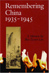REMEMBERING CHINA 1935-1945