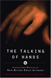 THE TALKING OF HANDS:UNPUBLISHED WRITING BY NEW RIVERS PRESS AUTHORS