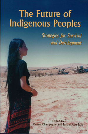 The Future of Indigenous People: Strategies for Survival and Development