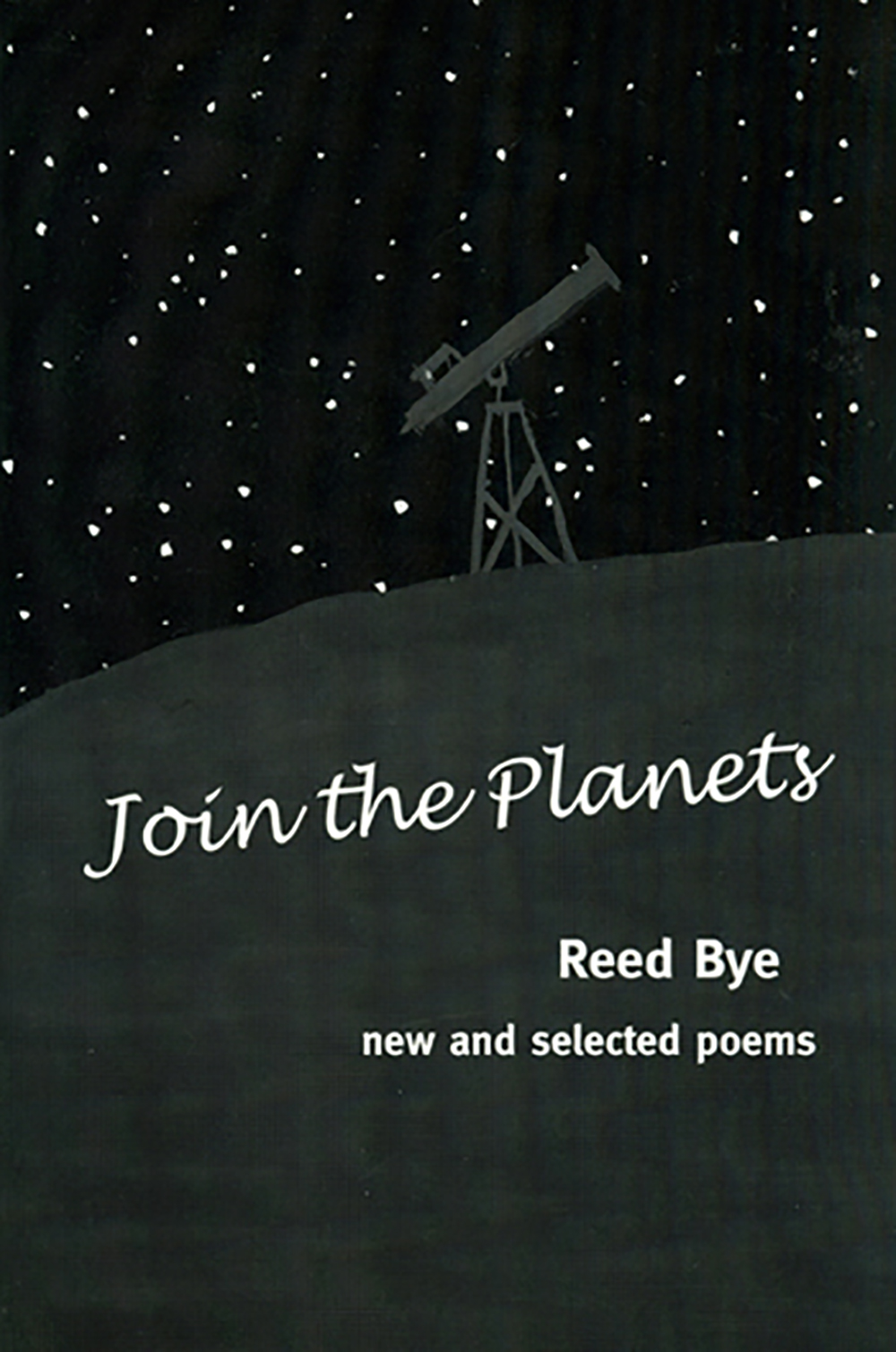 Join the Planets: New and Selected Poems