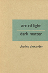 Arc of Light/Dark Matter