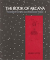 The Book of Arcana: Tomorrow's Stone Age Cosmology Today