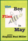 The Bee Flies in May