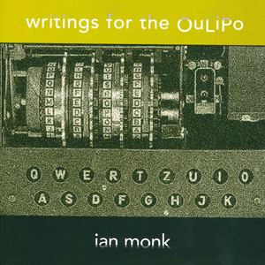 Writings for the Oulipo