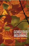 Gorgeous Mourning