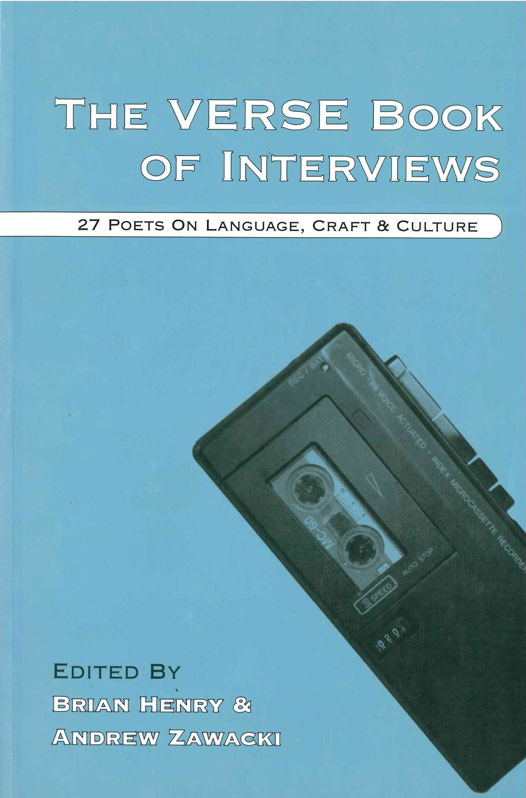 THE VERSE BOOK OF INTERVIEWS: 27 POETS ON LANGUAGE, CRAFT AND CULTURE