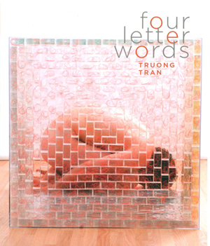 Four Letter O Words.Four Letter Words Paperback Truong Tran Small Press