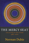 The Mercy Seat: Collected & New Poems, 1967-2000