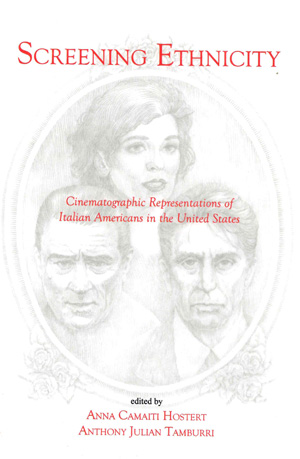 Screening Ethnicity: Cinematographic Representations of Italian Americans in the United States