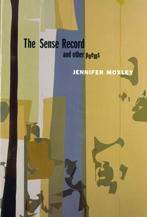 The Sense Record and Other Poems