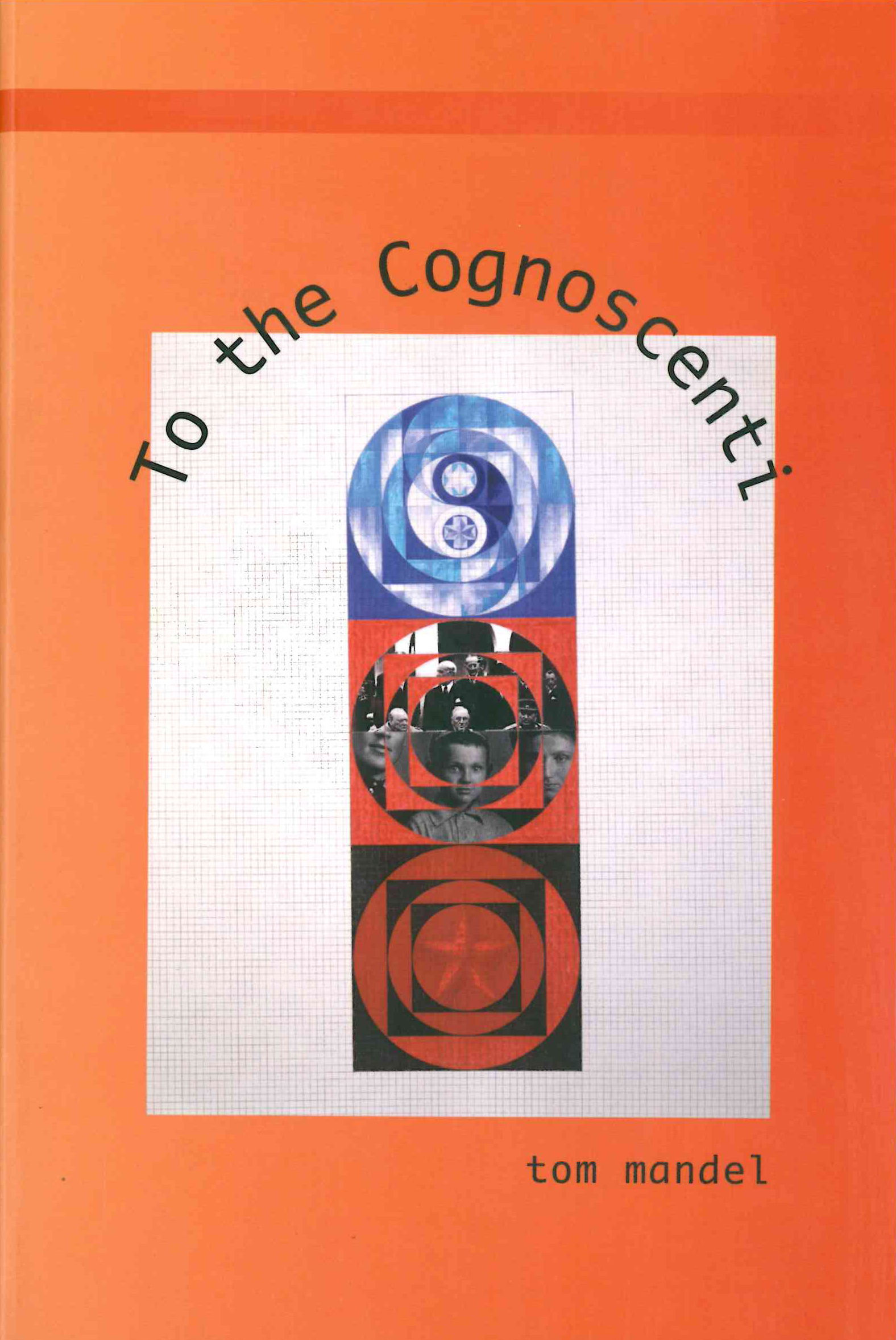 TO THE COGNOSCENTI
