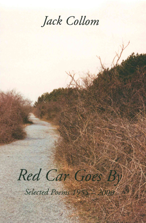 Red Car Goes By: Selected Poems 1955-2000