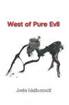West of Pure Evil