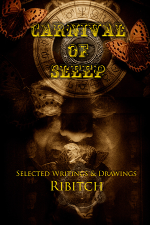 Carnival of Sleep: Selected Writings & Drawings