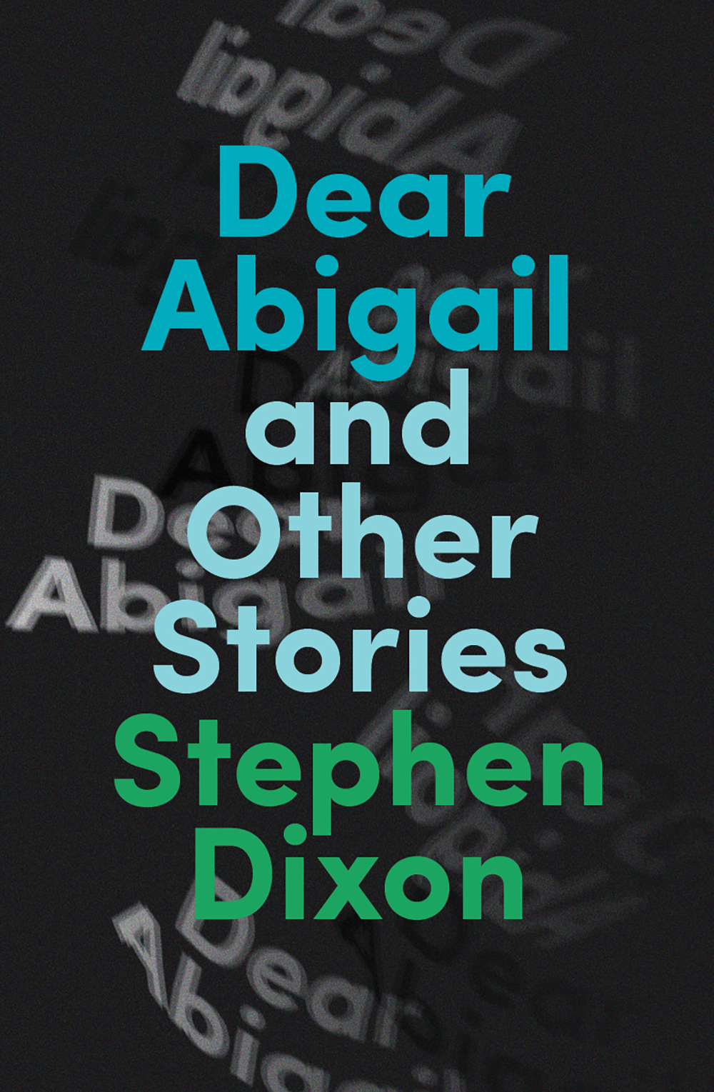 Dear Abigail and Other Stories