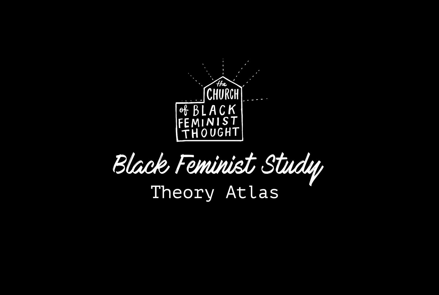 The Black Feminist Study Theory Atlas