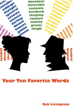Your Ten Favorite Words