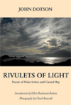 RIVULETS OF LIGHT: POEMS OF POINT LOBOS AND CARMEL BAY