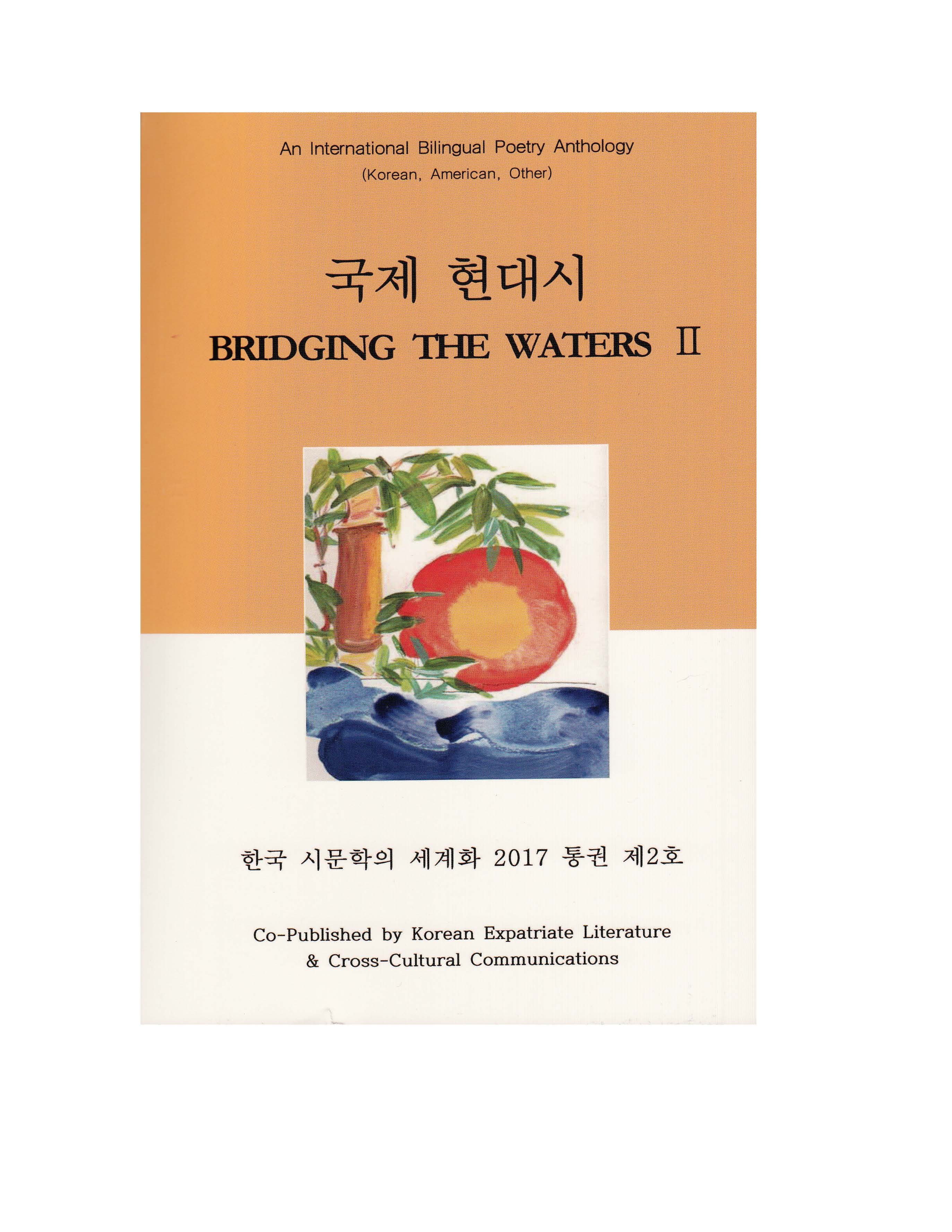 Bridging the Waters II: An International Bilingual Poetry Anthology (Korean, American, International)