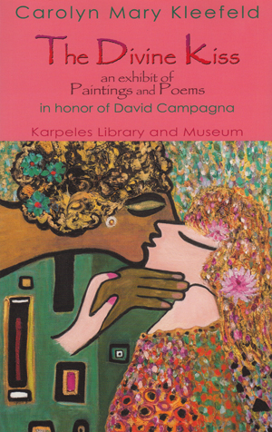 The Divine Kiss: An Exhibit of Paintings and Poems in Honor of David Campagna