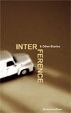 Interference & Other Stories