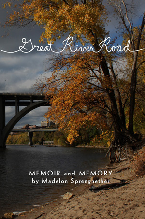 Great River Road: Memoir and Memory