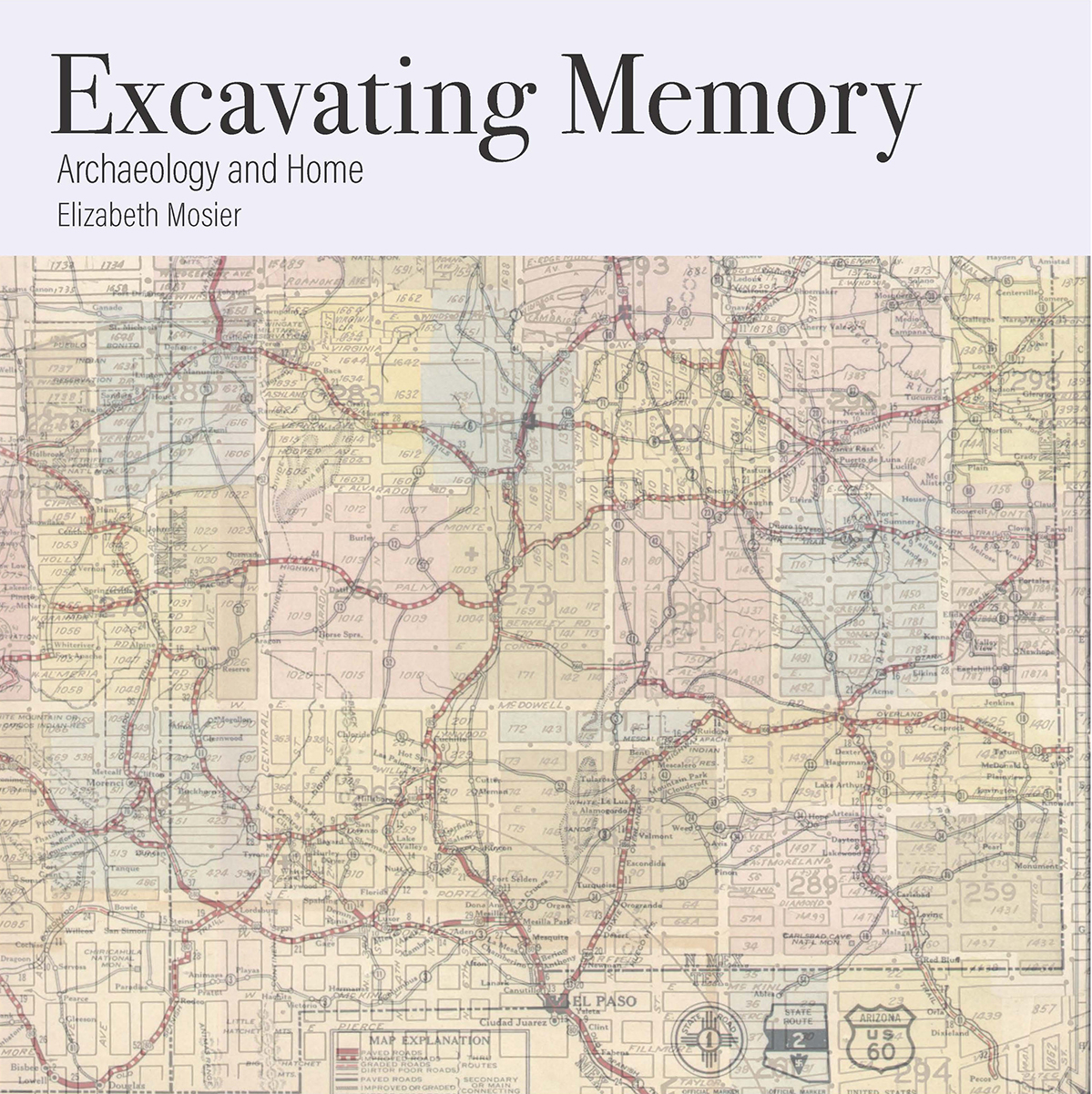 Excavating Memory: Archaeology and Home