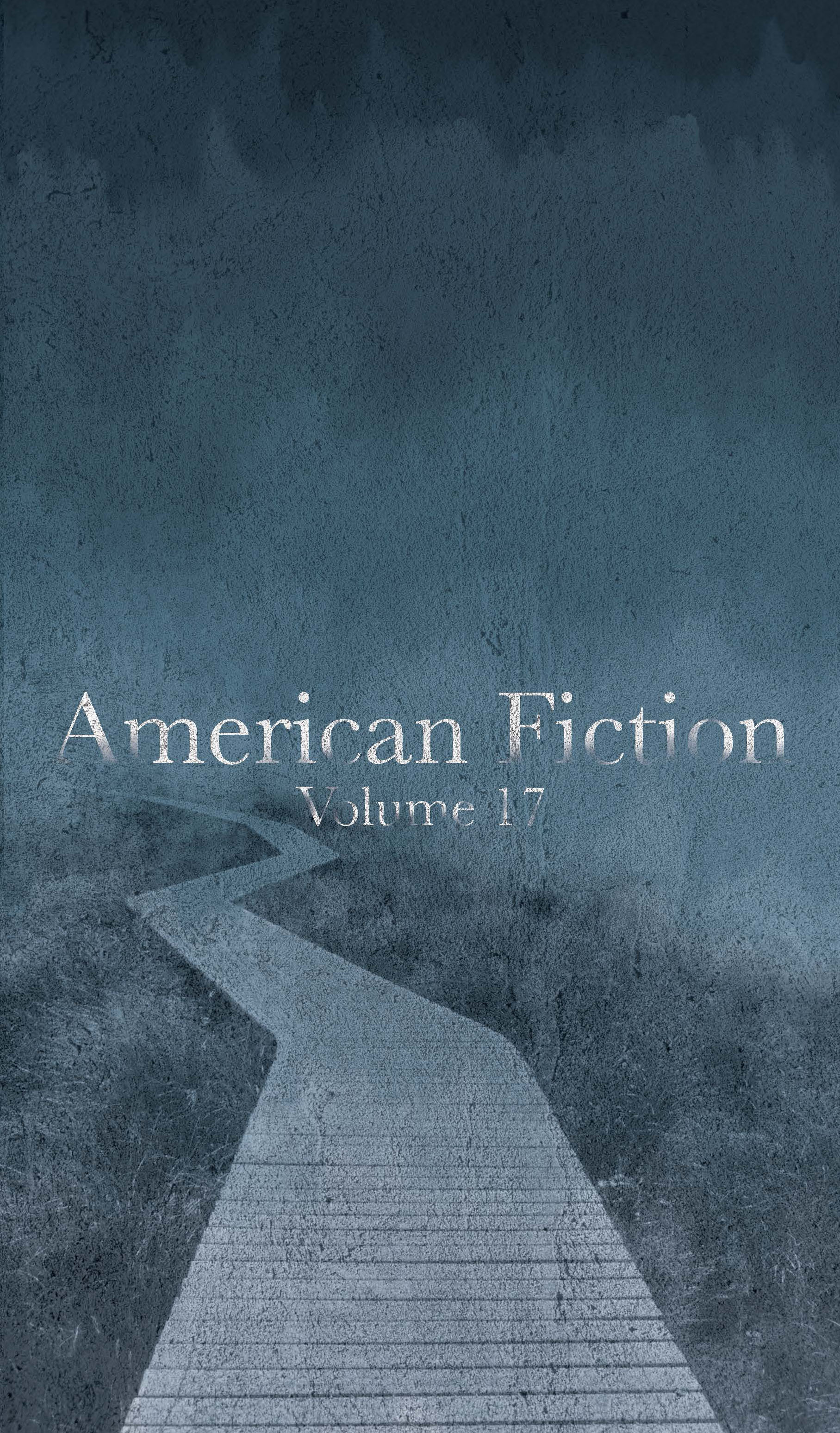 American Fiction: Volume 17