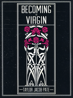 Becoming the Virgin