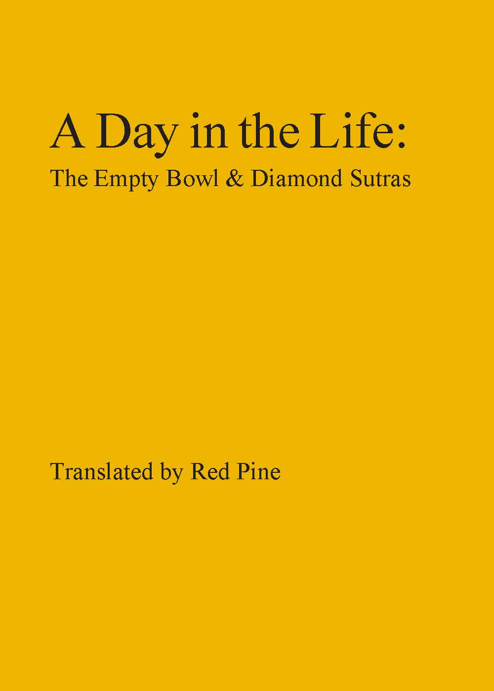 A Day in the Life: the Empty Bowl & Diamond Sutras