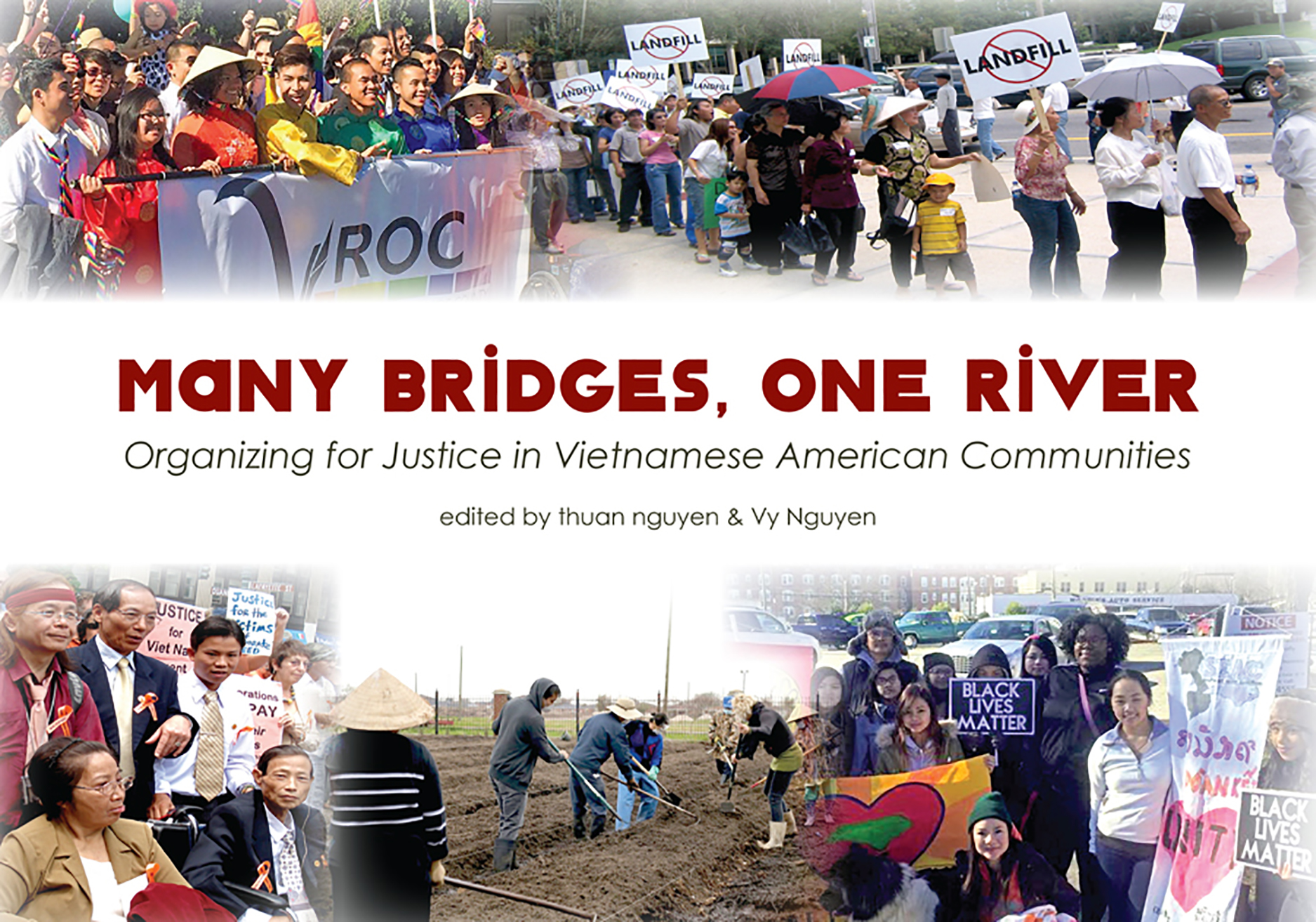 Many Bridges, One River: Organizing for Justice in Vietnamese American Communities