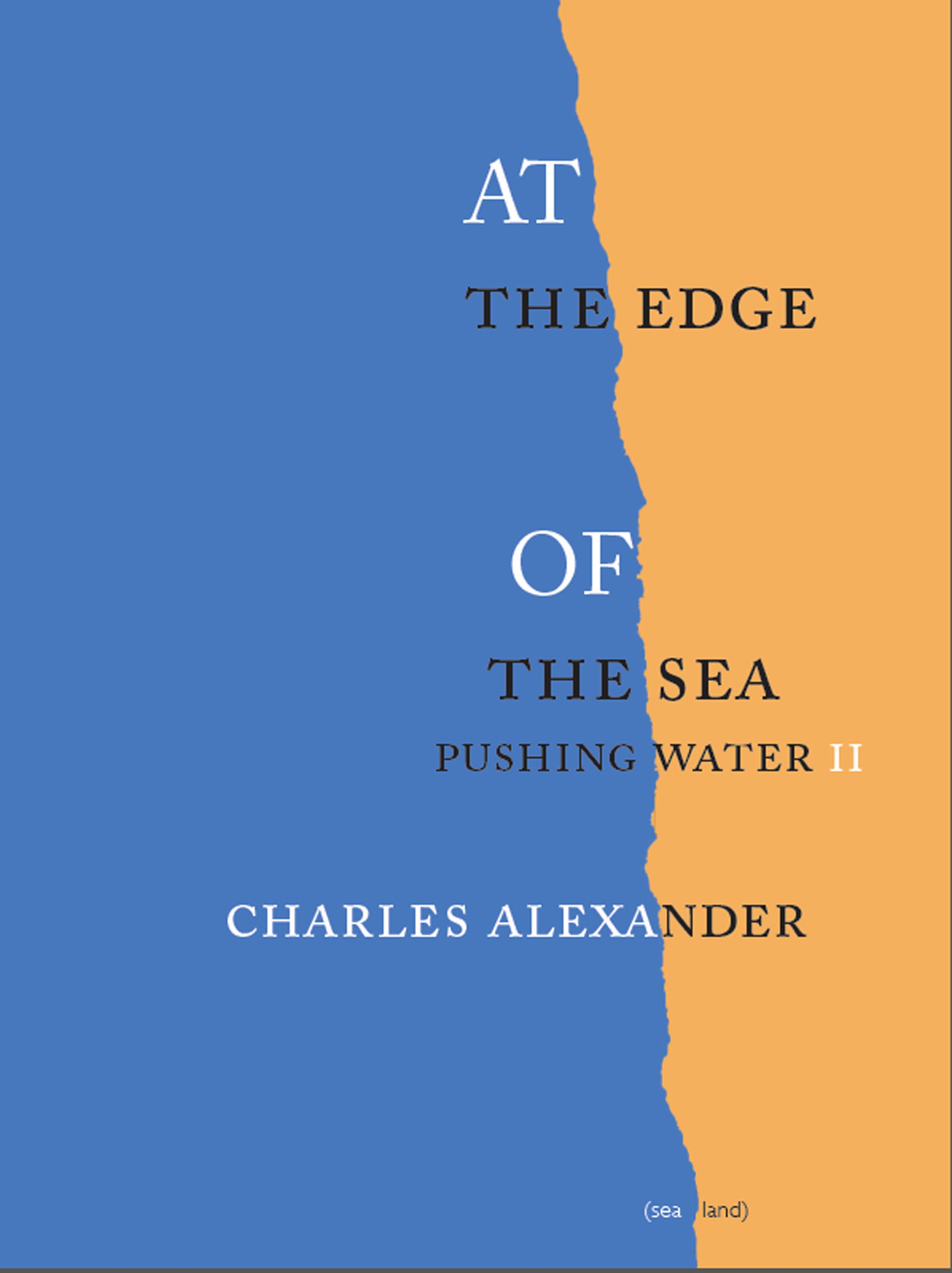 AT the Edge OF the Sea: Pushing Water II