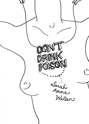 DON'T DRINK POISON
