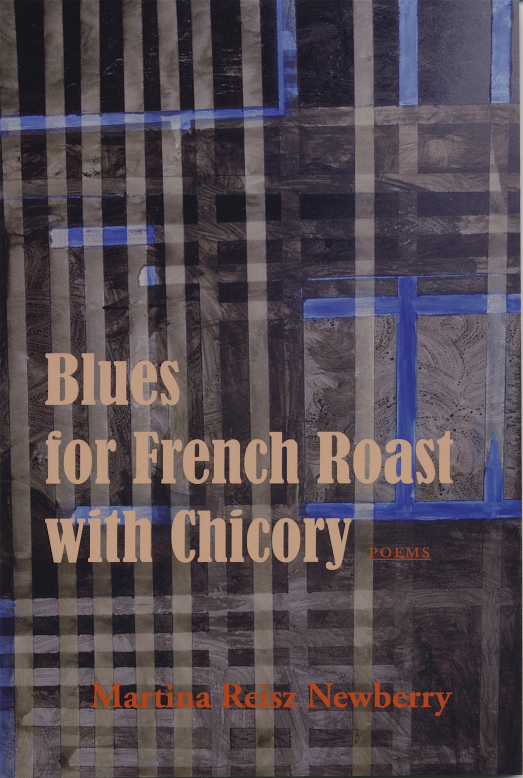 Blues for French Roast with Chicory