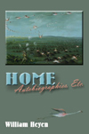 HOME: AUTOBIOGRAPHIES, ETC.