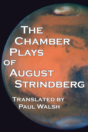The Chamber Plays of August Strindberg