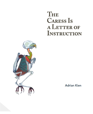 The Caress Is a Letter of Instruction
