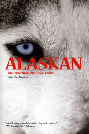 Alaskan: Stories from the Great Land