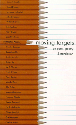 Moving Targets: On Poets, Poetry & Translation