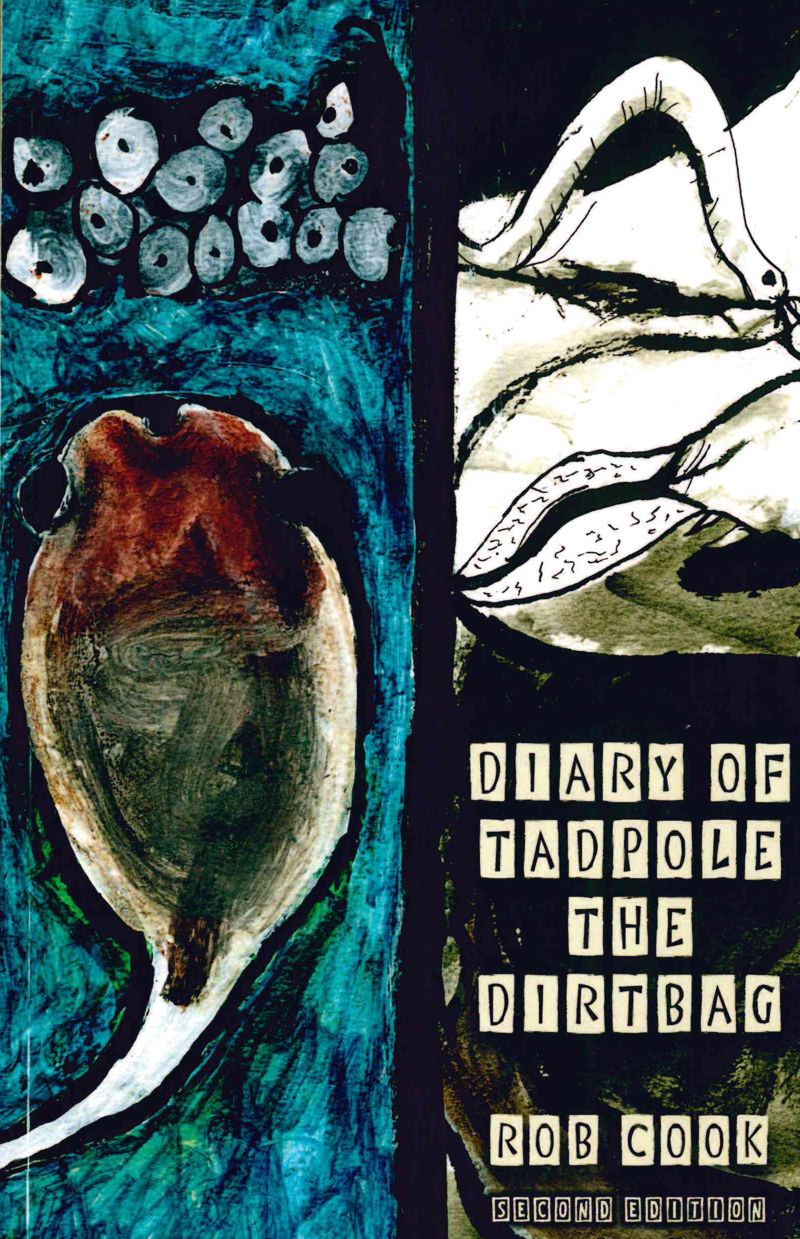 Diary of Tadpole the Dirtbag, Second Edition