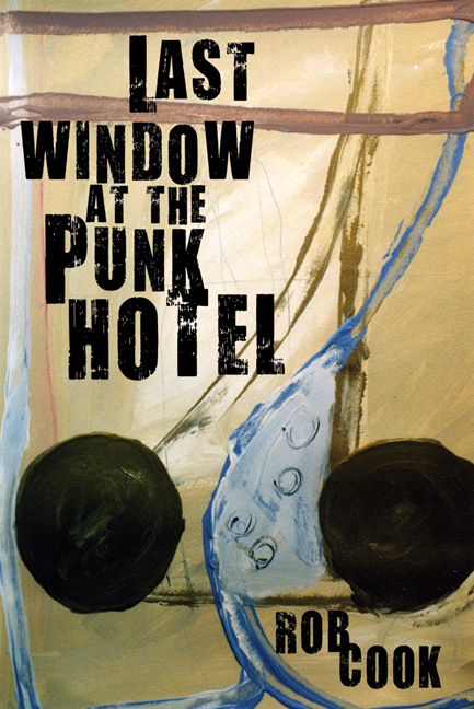 Last Window in the Punk Hotel