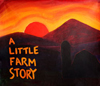 A Little Farm Story