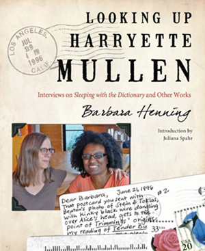 Looking Up Harryette Mullen: Interviews on Sleeping with the Dictionary and Other Works