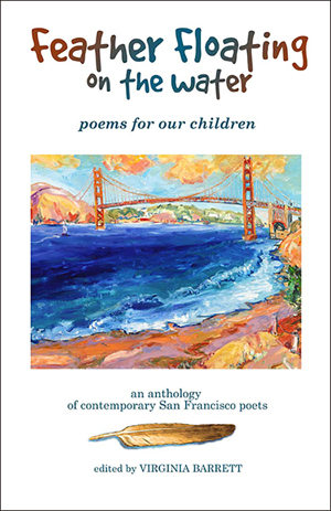 Feather Floating on the Water: Poems for Our Children