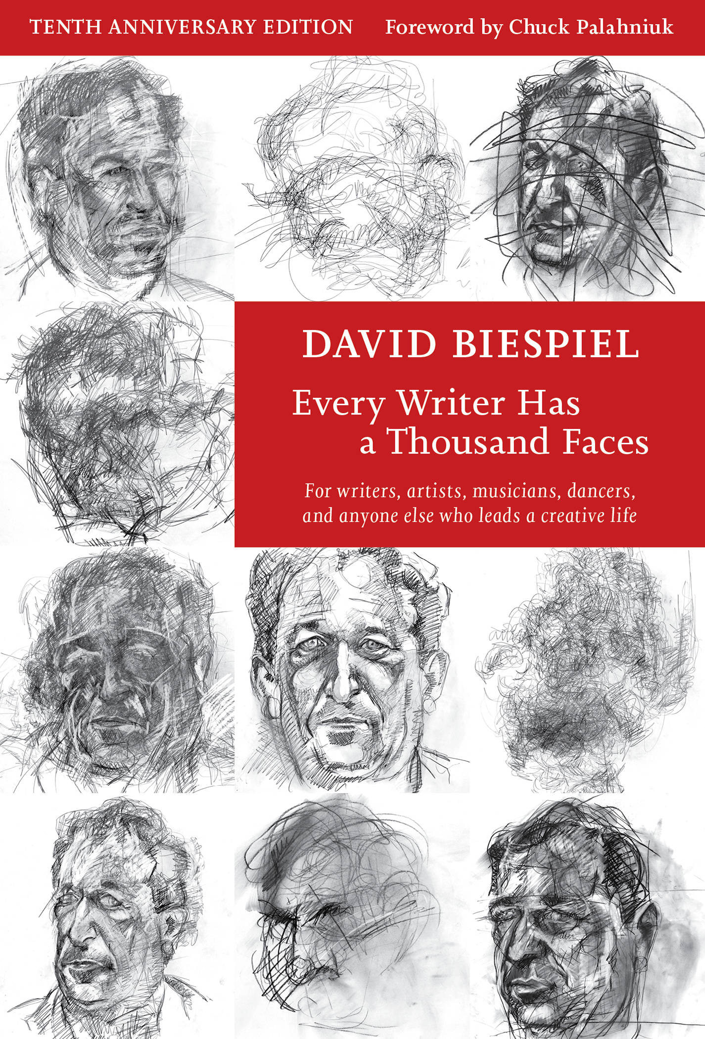 Every Writer Has A Thousand Faces (10th Anniversary Edition, Revised)