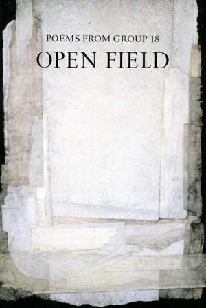 Open Field: Poems from Group 18