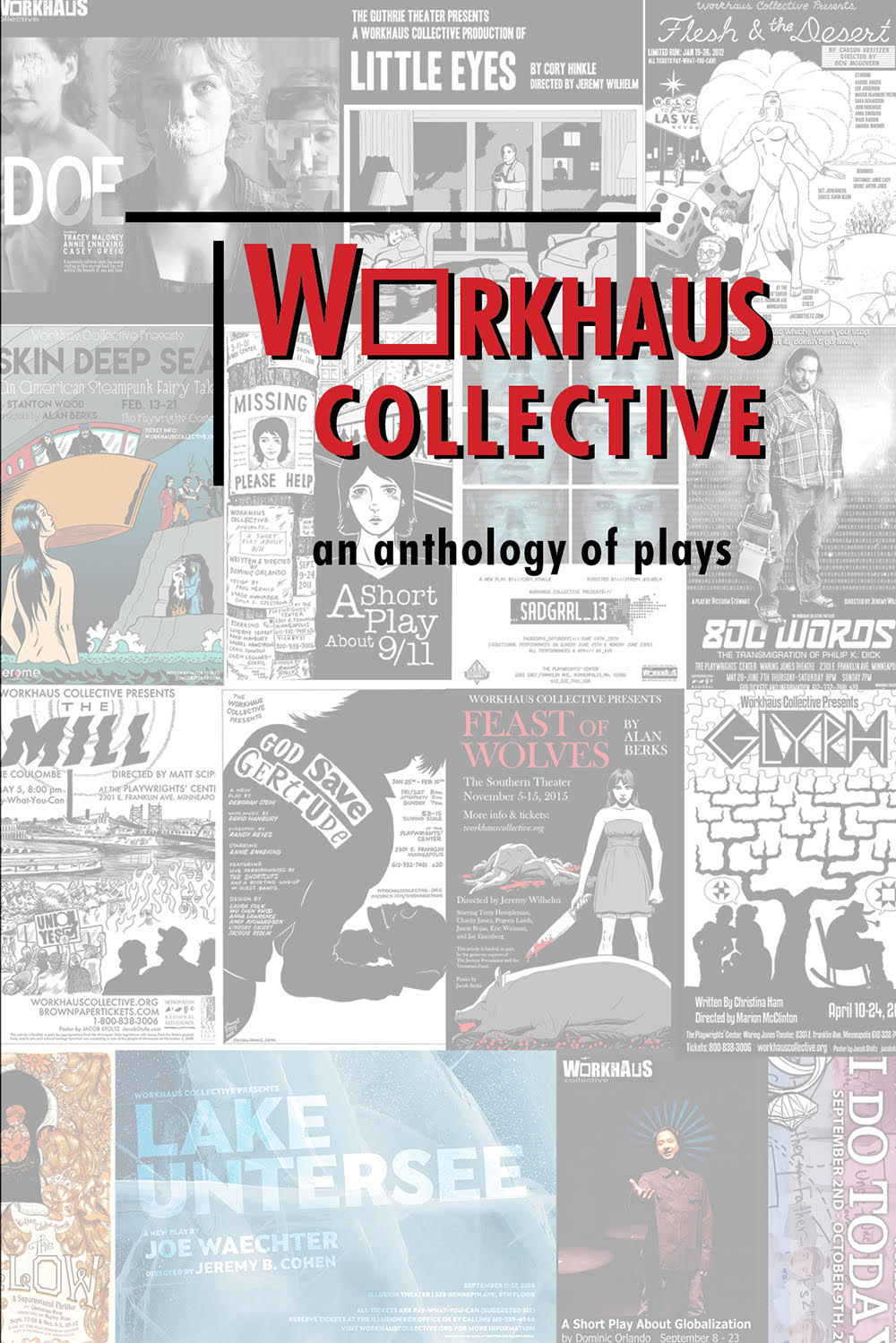 Workhaus Collective: an anthology of plays